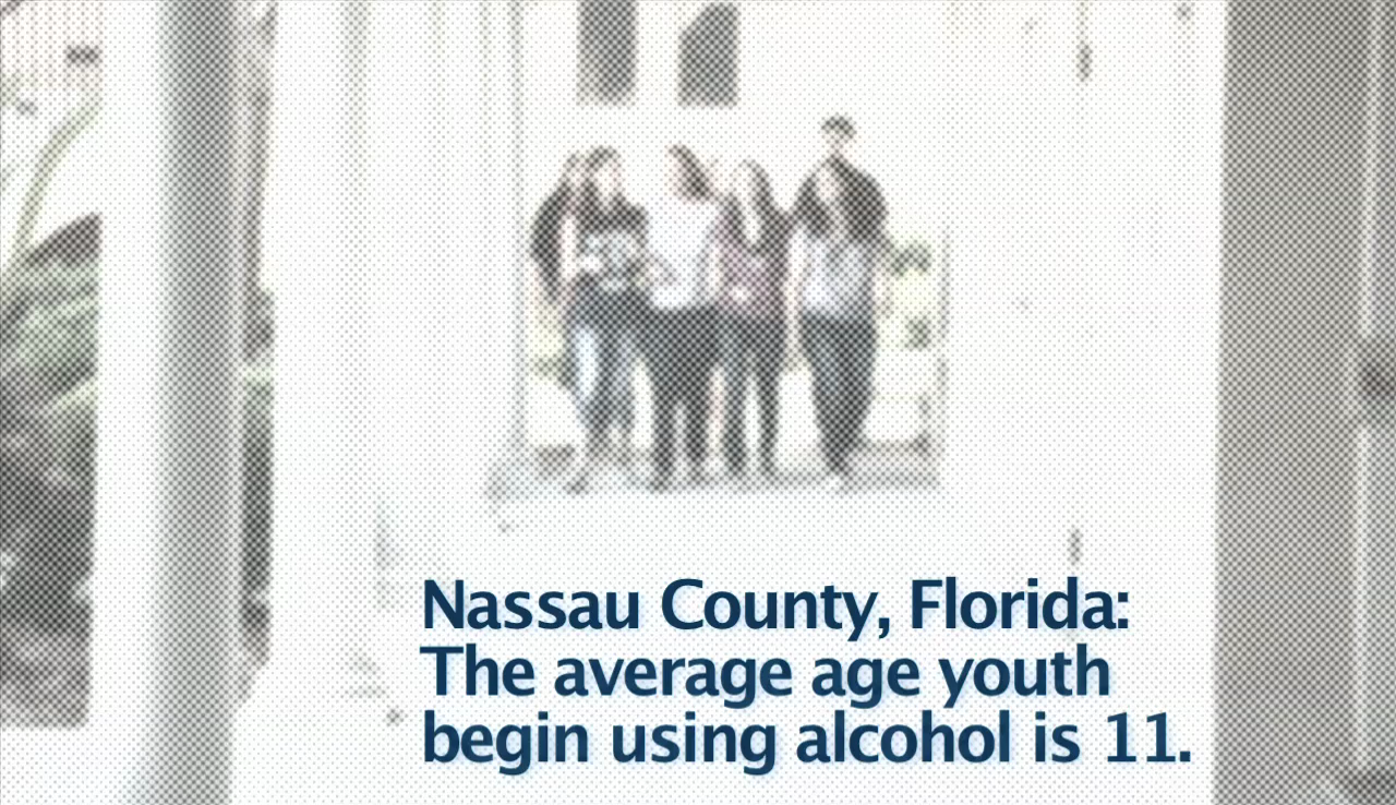Nassau County, Florida: The average age youth begin using alcohol is 11.